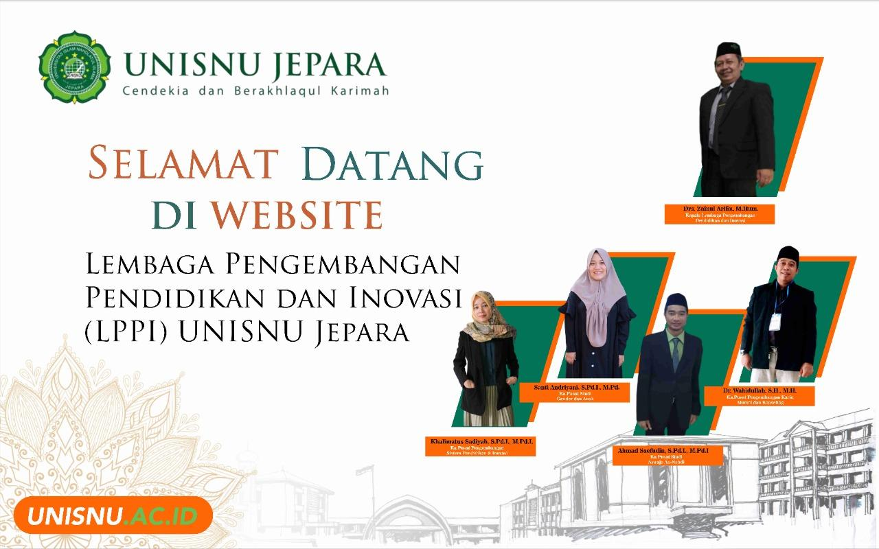 Selamat Datang Di Website Lembaga Pengembangan Pendidikan dan Inovasi (LPPI) Unisnu Jepara
